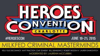 HeroesCon2015_video_MilkFed