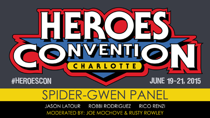 HeroesCon2015_video_title_SpiderGwen_SML